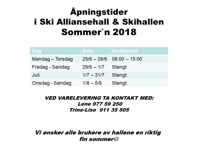 Åpningstider sommer 2018